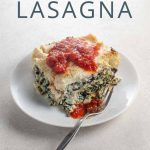 Spinach Lasagna Recipe _ Umami Girl PIN