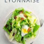 Salade Lyonnaise Salad _ Umami Girl PIN