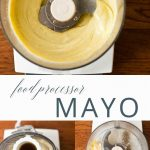 Food Processor Mayonnaise _ Umami Girl PIN
