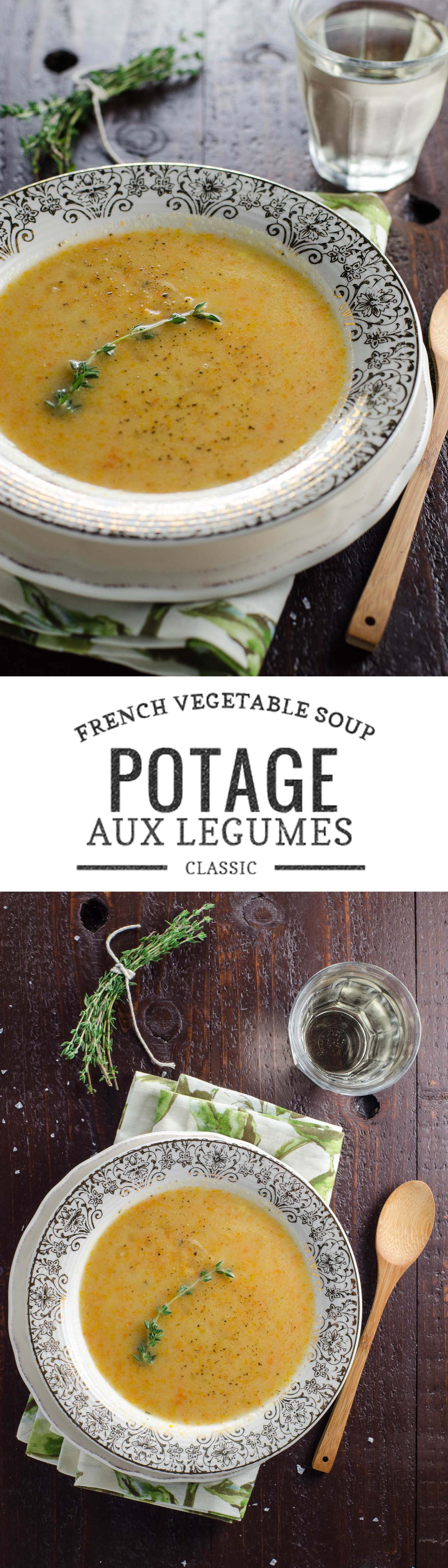 Potage aux Legumes is the classic French vegetable soup with a cozy, rustic vibe. So easy, so warming, so good.