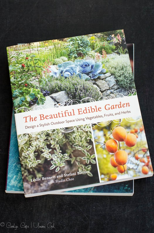 The Beautiful Edible Garden by Leslie Bennett and Stefani Bittner | Umami Girl