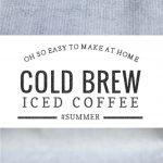 Perfect Cold Brewed Iced Coffee | Umami Girl