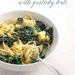 Spaghetti with Garlicky, Lemony, Creamy Kale _ Umami Girl PIN