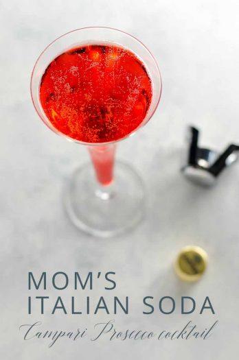 Mom's Italian Soda Campari Prosecco Cocktail _ Umami Girl PIN
