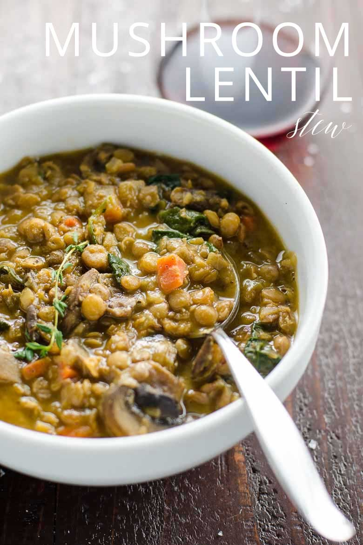 Mushroom Lentil Stew with Spinach _ Umami Girl PIN