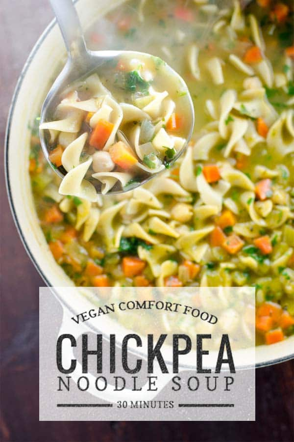 Chickpea noodle soup (aka vegan chicken noodle soup) is vegan comfort food at its best. This easy recipe is ready in 30 minutes. #vegan #dinnertonight #veganrecipes #easyrecipes #soup