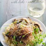Braised Chicken Thighs with White Wine and Leeks _ Umami Girl PIN