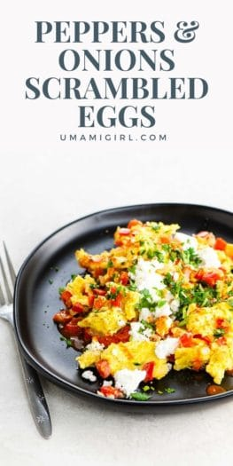 Peppers and Onions Scrambled Eggs Recipe Pin 1 _ Umami Girl