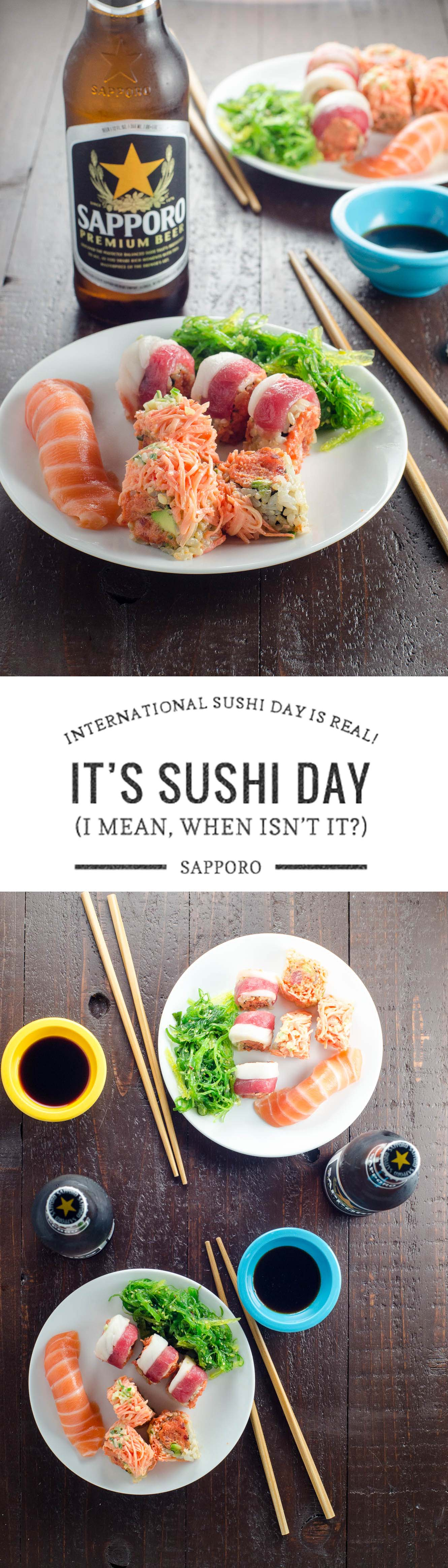 You guys, International Sushi Day is REAL. I'll be celebrating with Sapporo. #sponsored