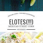 Mexican Street Corn (Elotes) | Umami Girl
