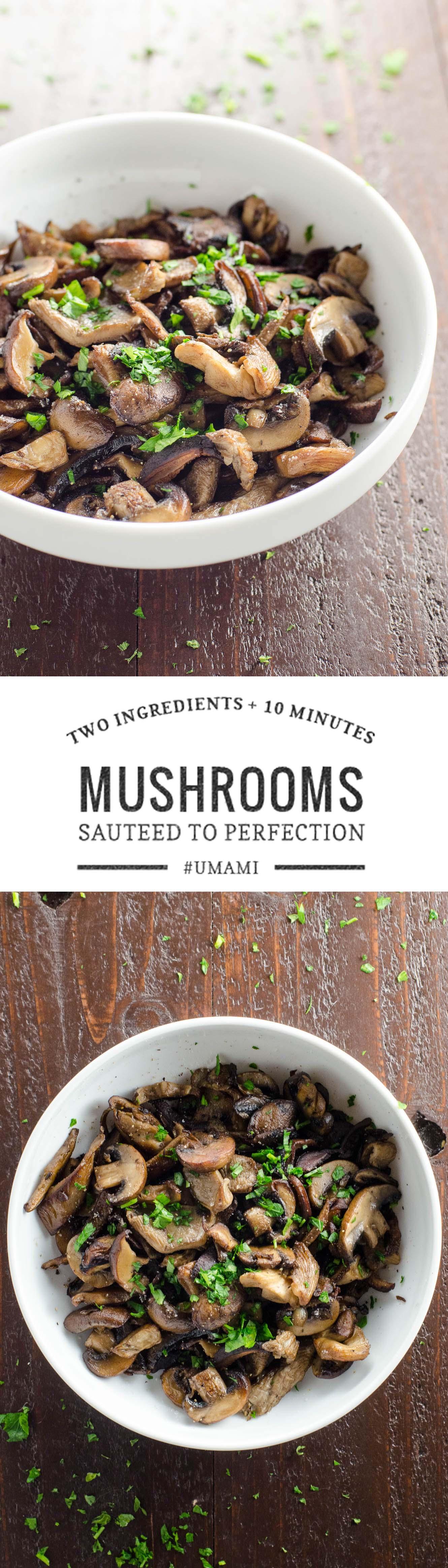 The best sautéed mushrooms recipe. Makes a great, easy, versatile side dish.