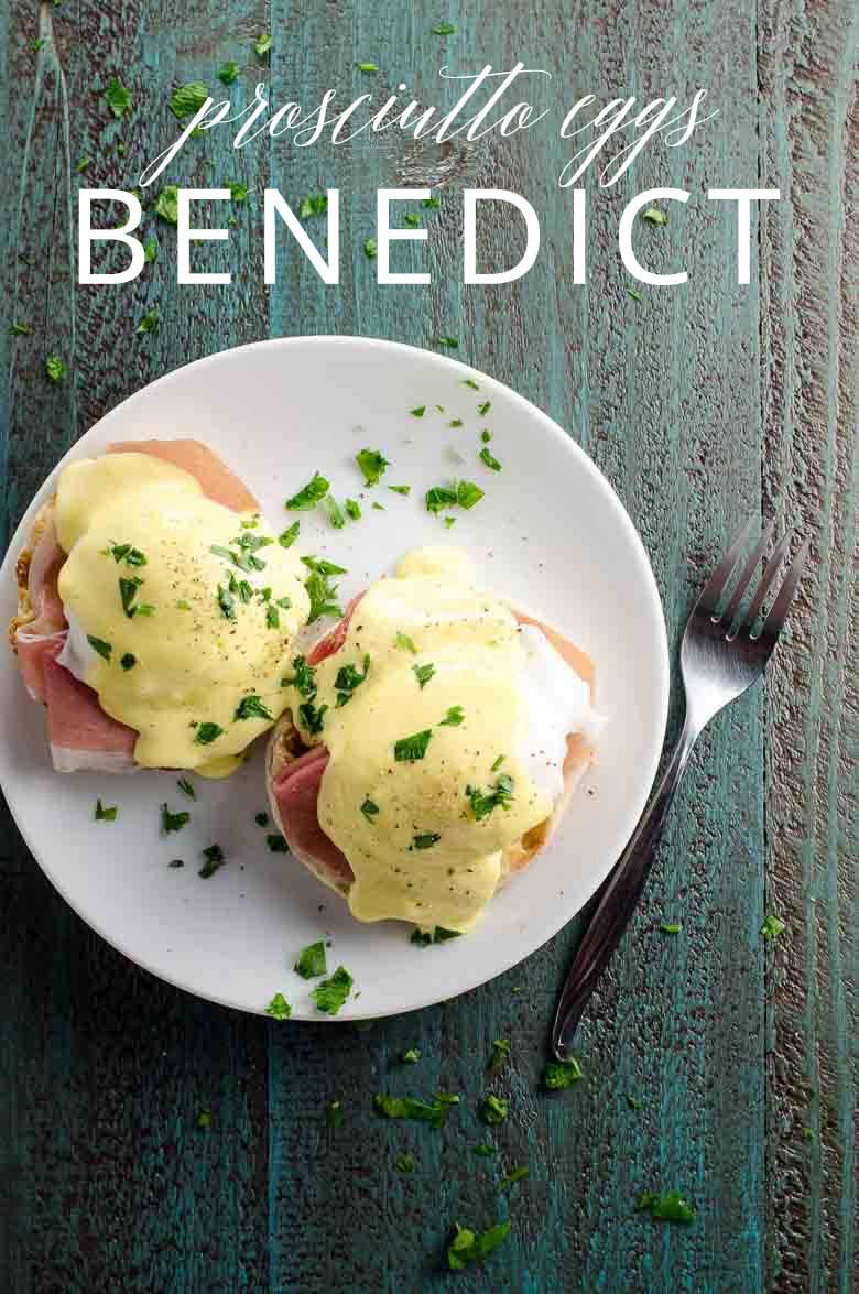 Prosciutto Eggs Benedict _ Umami Girl PIN