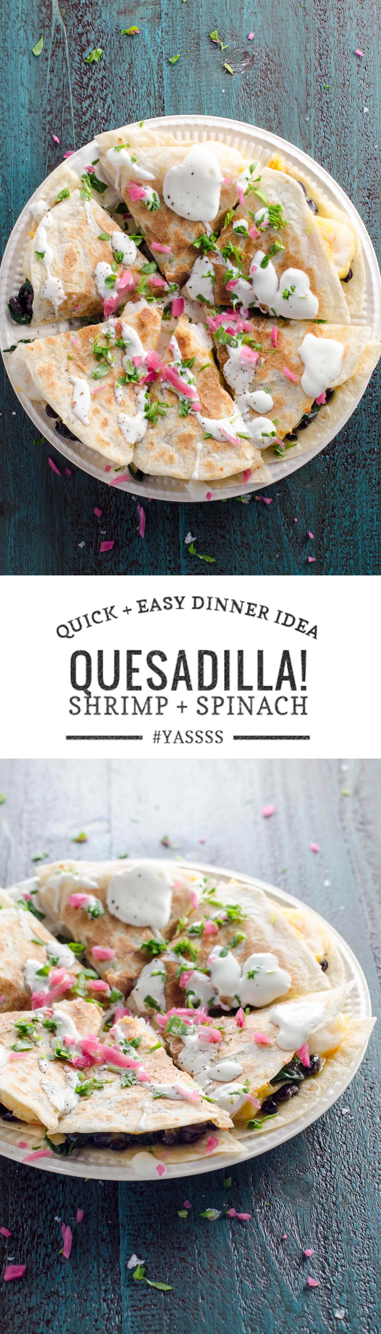 A quick and easy dinner idea: shrimp quesadilla with spinach and black beans. Works great at a party, too.