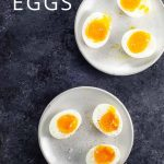 jammy eggs on plates