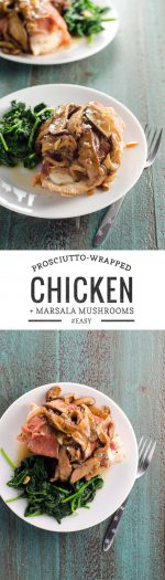 Prosciutto Wrapped Chicken with Mushrooms and Marsala Sauce | Umami Girl