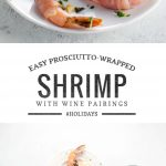 Easy Holiday Appetizer: Prosciutto Wrapped Shrimp | Umami Girl
