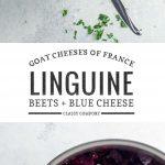 Bleu de Chèvre and Beet Linguine | Umami Girl