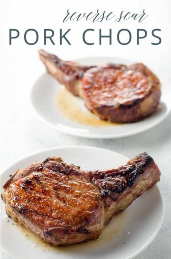 Reverse Sear Pork Chops _ Umami Girl PIN
