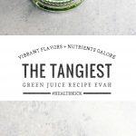Tangy Green Juice Recipe | Umami Girl