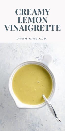 Magic Blender Dressing Creamy Lemon Vinaigrette Pin 2 _ Umami Girl