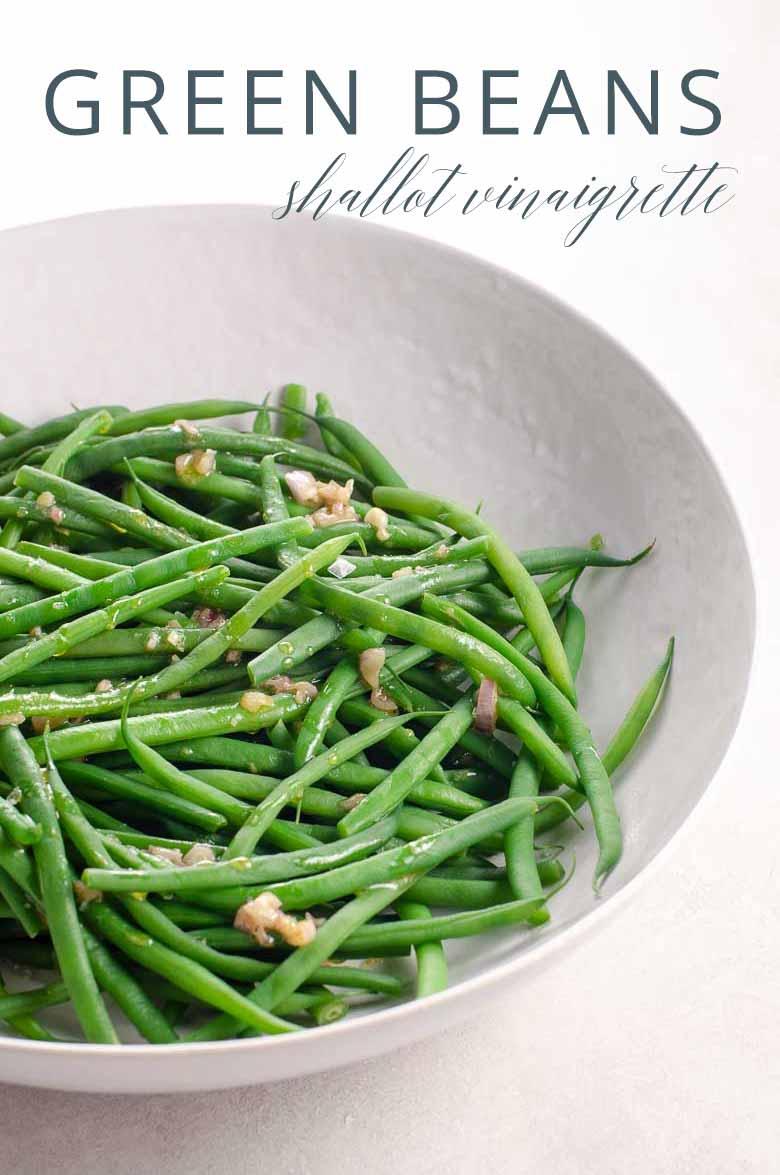 Green Beans (Haricots Verts) with Shallot Vinaigrette _ Umami Girl PIN