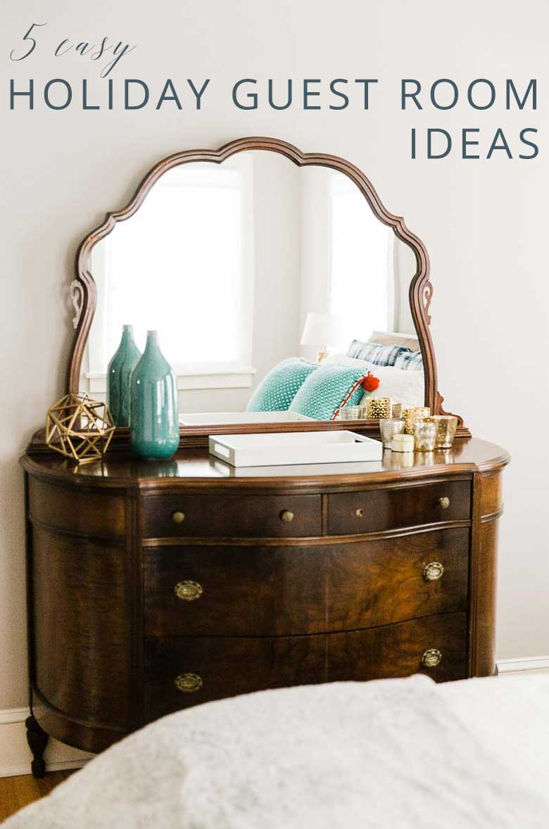 Five Easy Guest Bedroom Ideas for the Holidays _ Umami Girl PIN