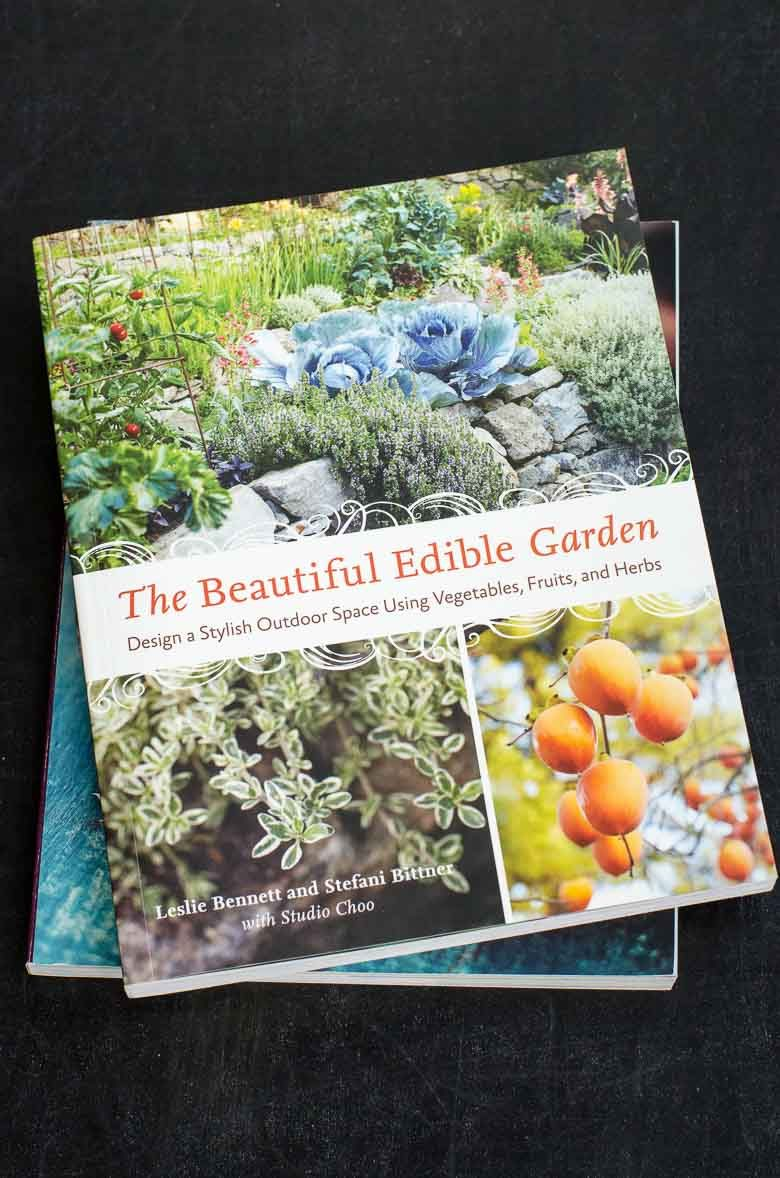 The Beautiful Edible Garden by Leslie Bennett and Stefani Bittner 780 | Umami Girl