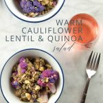 Warm Cauliflower, Lentil, and Quinoa Salad _ Umami Girl PIN