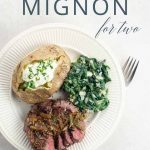 Filet Mignon Recipe for Two _ Umami Girl PIN