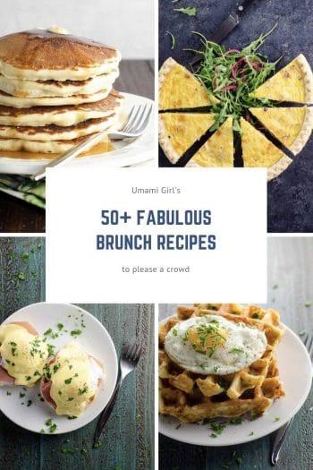 Umami Girl's 50 Best Brunch Recipes