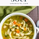 Chickpea Noodle Soup Pin _ Umami Girl