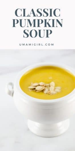 Classic Pumpkin Soup Recipe 2 _ Umami Girl