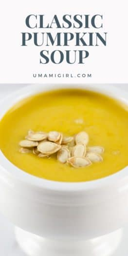 Classic Pumpkin Soup Recipe _ Umami Girl