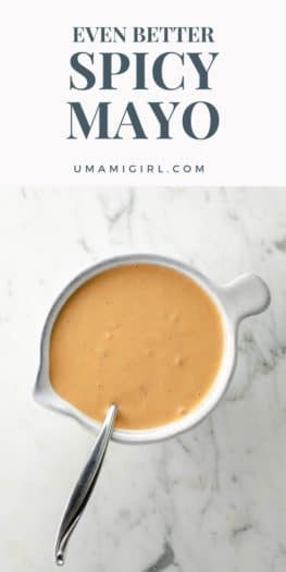 Even Better Spicy Mayo Recipe Pin _ Umami Girl
