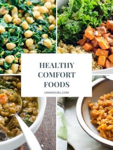 Healthy Comfort Foods Feature _ Umami Girl 780