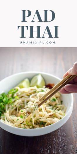 Pad Thai Recipe _ Umami Girl