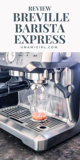 Home Espresso Maker Breville Barista Express Review Pin_ Umami Girl