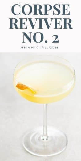 Corpse Reviver No. 2 Cocktail Recipe Pin _ Umami Girl