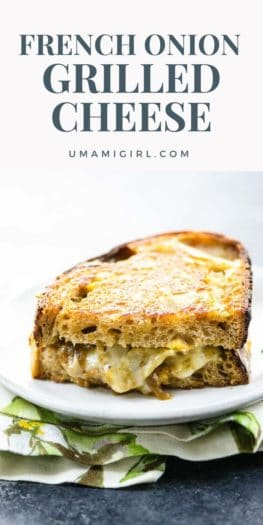 French Onion Grilled Cheese Recipe Pin 2 _ Umami Girl