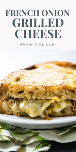 French Onion Grilled Cheese Recipe Pin _ Umami Girl