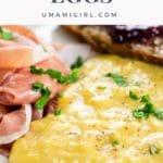 French Scrambled Eggs Pin 1 _ Umami Girl