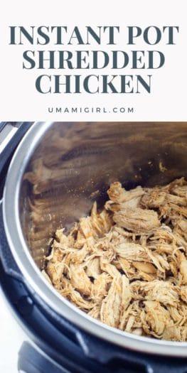 Instant Pot Shredded Chicken Breast Recipe Pin _ Umami Girl