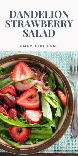 Dandelion Salad with Balsamic Strawberries and Onions Pin _ Umami Girl