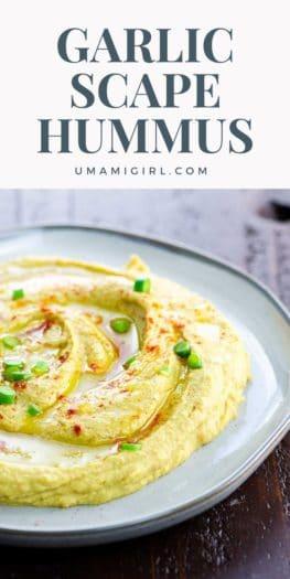 Garlic Scape Hummus Pin 1 _ Umami Girl