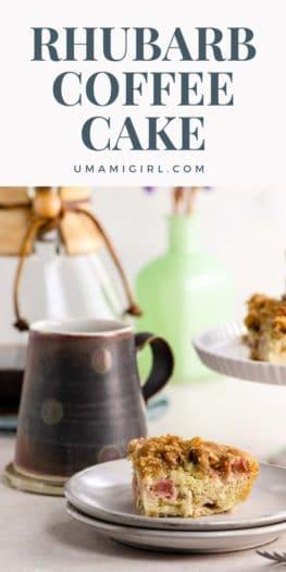 Rhubarb Coffee Cake Pin 2 _ Umami Girl