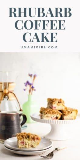 Rhubarb Coffee Cake Pin 4 _ Umami Girl