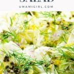 Shaved Fennel Salad With Caper Vinaigrette Pin 2 _ Umami Girl