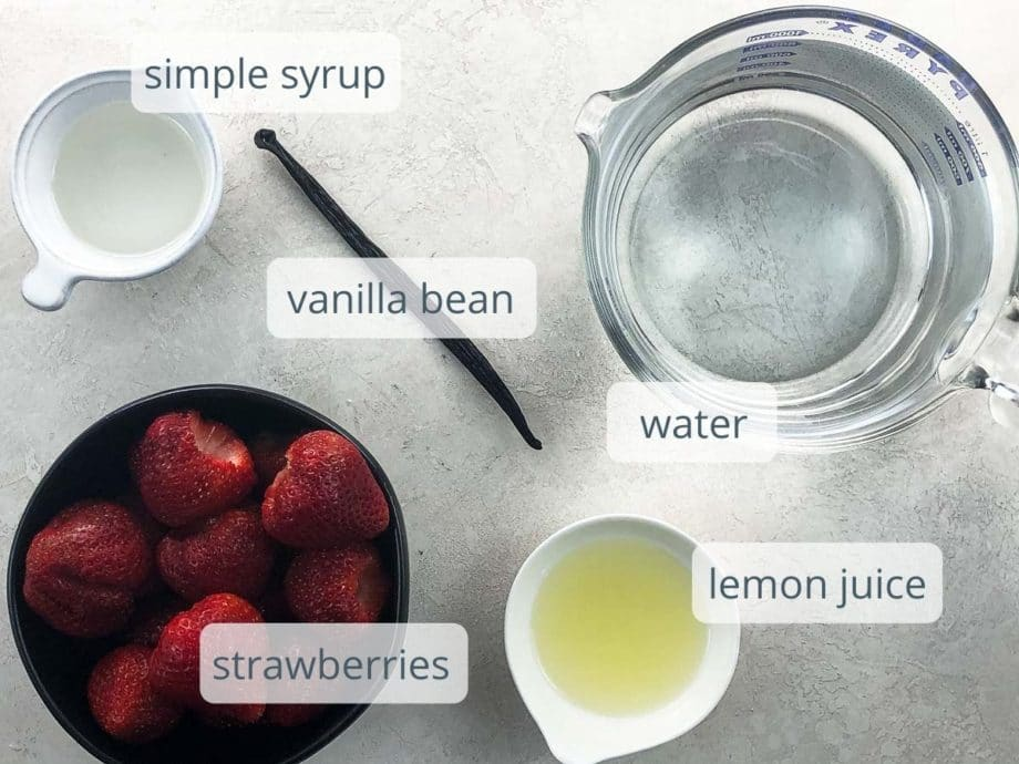 simple syrup, water, vanilla bean, strawberries, and lemon juice