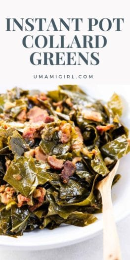Instant Pot Collard Greens Pin 1 _ Umami Girl