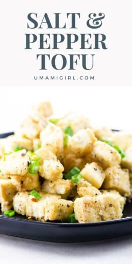 Salt and Pepper Tofu Pin 1 _ Umami Girl